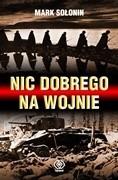 Okładka książki Nic dobrego na wojnie