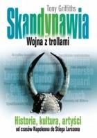 Skandynawia. Wojna z trollami