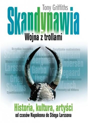 Okładka książki Skandynawia. Wojna z trollami