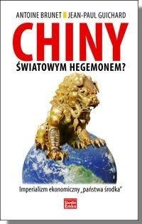 Okładka książki CHINY światowym hegemonem? Imperializm ekonomiczny