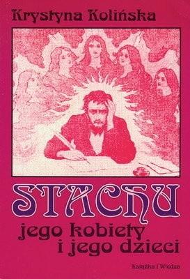 Okładka książki Stachu, jego kobiety i jego dzieci