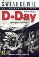 D-Day. Lądowanie w Normandii.