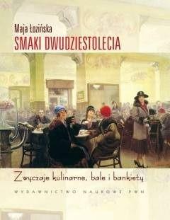 Okładka książki Smaki Dwudziestolecia