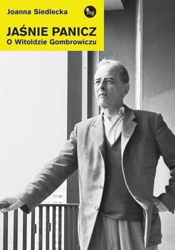 Okładka książki Jaśnie panicz. O Witoldzie Gombrowiczu
