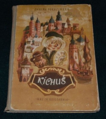 Okładka książki Kichuś majstra Lepigliny