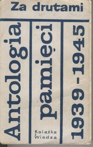 Okładka książki Za drutami. Antologia pamięci 1939-1945