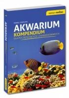 Akwarium. Kompendium dla początkujących i zaawansowanych