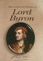 The Collected Poems of Lord Byron