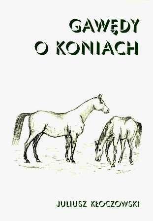 Okładka książki Gawędy o koniach