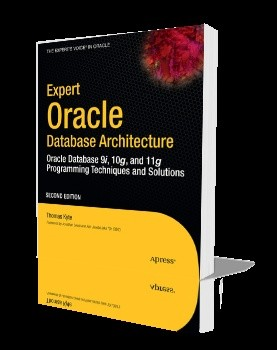 Okładka książki Expert Oracle Database Architecture: Oracle Database 9i, 10g, and 11g Programming Techniques and Solutions