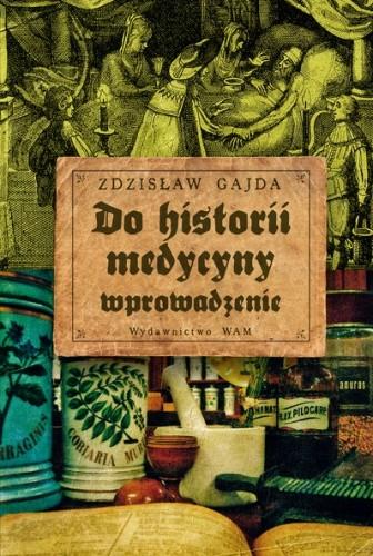 Okładka książki Do historii medycyny - wprowadzenie