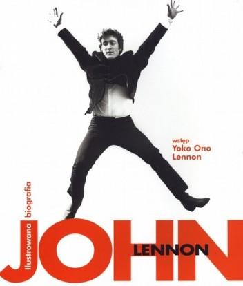 Okładka książki John Lennon. Ilustrowana biografia