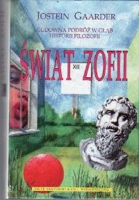 Okładka książki Świat Zofii. Cudowna podróż w głąb historii filozofii