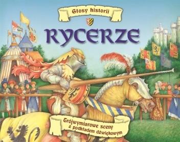 Okładka książki Głosy historii. Rycerze