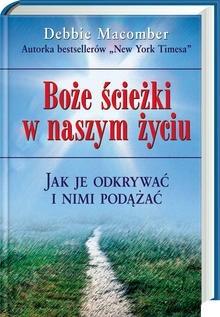 Okładka książki Boże ścieżki w naszym życiu. Jak je odkrywać i nimi podążać.