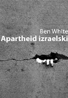Apartheid izraelski. Przewodnik dla początkujących