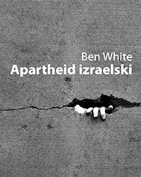 Okładka książki Apartheid izraelski. Przewodnik dla początkujących