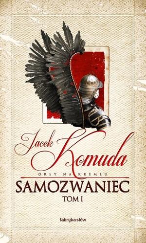 Okładka książki Samozwaniec, tom 1