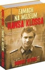 Okładka książki Zamach na muzeum Hansa Klossa