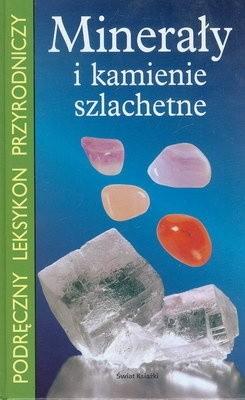 Okładka książki Minerały i kamienie szlachetne