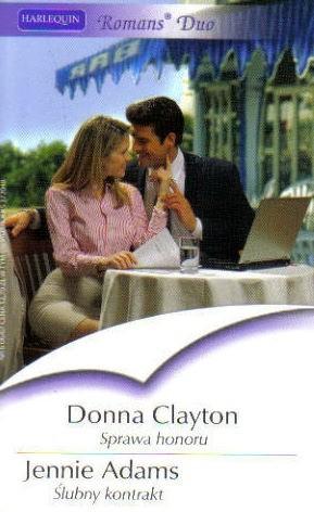 Okładka książki Sprawa honoru. Ślubny kontrakt