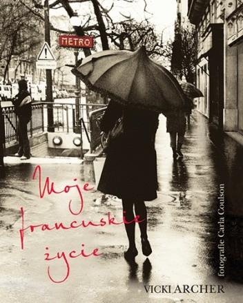 Okładka książki Moje francuskie życie