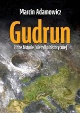 Okładka książki Gudrun i inne historie (nie tylko historyczne)