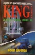 Okładka książki Zielona Mila 5: Nocna wyprawa