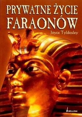 Okładka książki Prywatne Życie Faraonów
