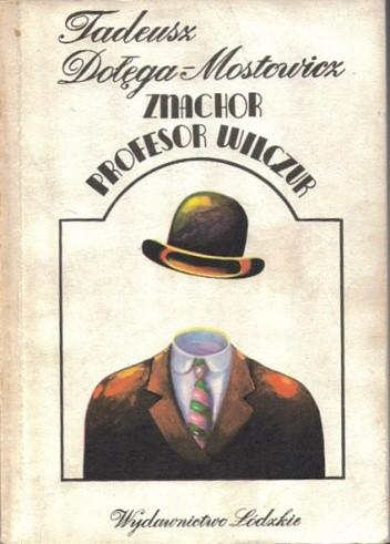 Okładka książki Znachor. Profesor Wilczur