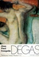 Degas i jego świat