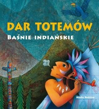Okładka książki Dar totemów. Baśnie indiańskie