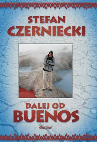 Okładka książki Dalej od Buenos