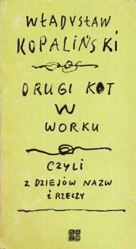 Okładka książki Drugi kot w worku, czyli z dziejów nazw i rzeczy