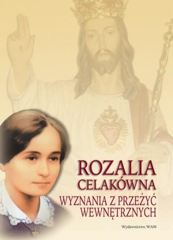 Okładka książki Wyznania z przeżyć wewnętrznych. Rozalia Celakówna