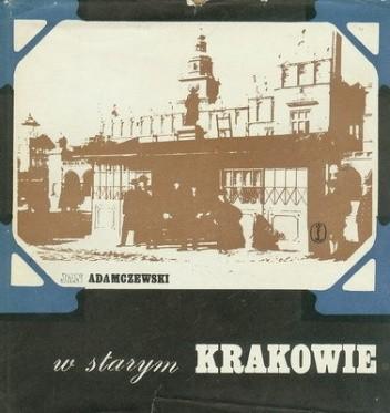 Okładka książki W starym Krakowie