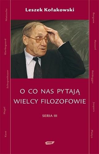 Okładka książki O co nas pytają wielcy filozofowie. Seria III