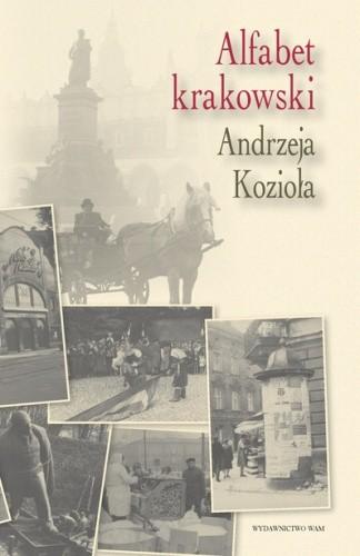 Okładka książki Alfabet krakowski Andrzeja Kozioła