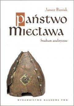 Okładka książki Państwo Miecława. Studium analityczne