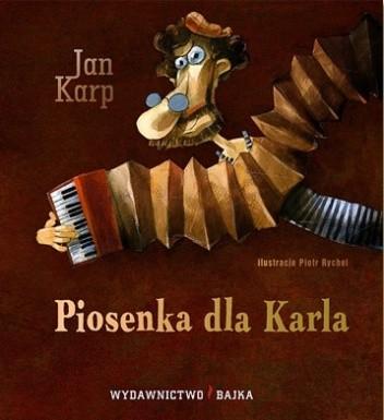 Okładka książki Piosenka dla Karla