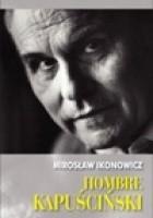 Hombre Kapuściński
