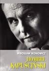 Okładka książki Hombre Kapuściński
