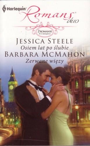 Okładka książki Osiem lat po ślubie. Zerwane więzy