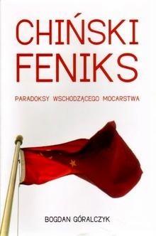 Okładka książki Chiński feniks. Paradoksy wschodzącego mocarstwa