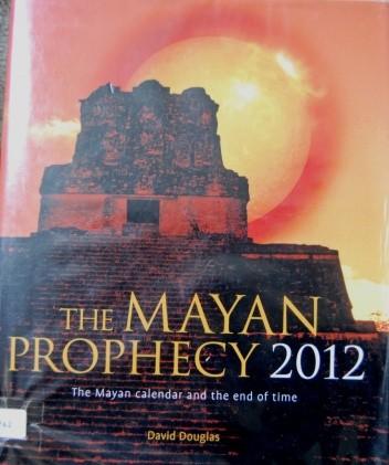 Okładka książki The Mayan Prophecy 2012