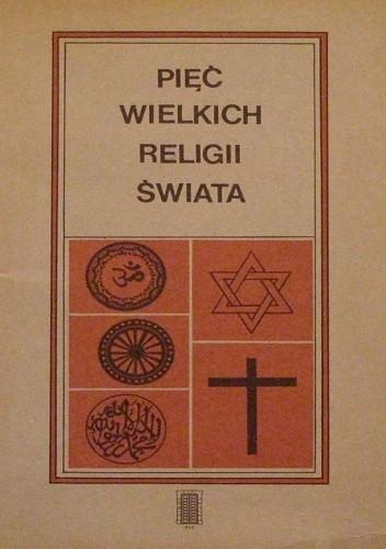 Okładka książki Pięć wielkich religii świata