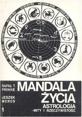 Okładka książki Mandala życia. Astrologia - mity i rzeczywistość. 1