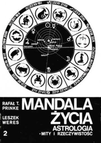 Okładka książki Mandala życia. Astrologia - mity i rzeczywistość. 2