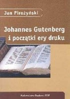 Okładka książki Johannes Gutenberg i początki ery druku