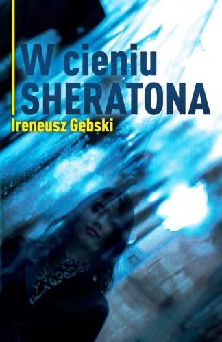 Okładka książki W cieniu Sheratona